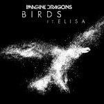 แปลเพลง : Imagine Dragons – Birds ft. Elisa